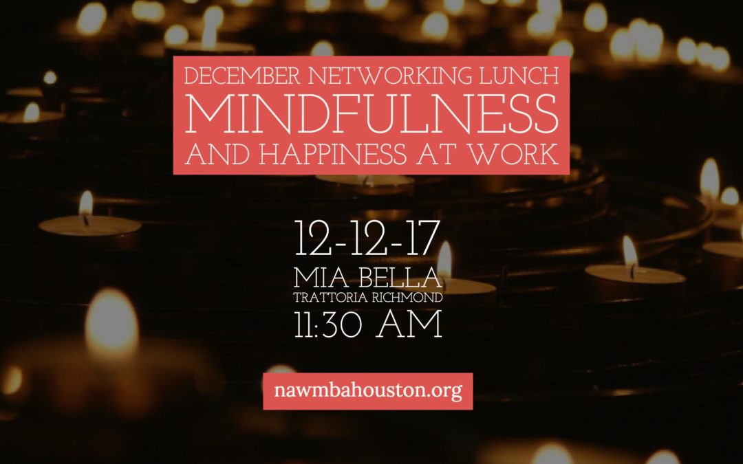 December Networking Lunch | Mindfulness and Happiness at Work
